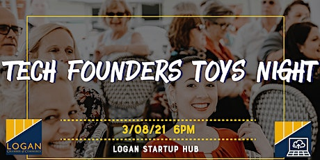 Tech Founder's Toys Night tickets