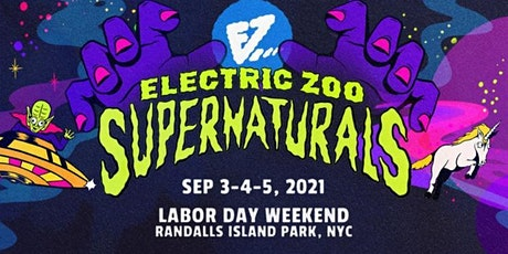 ELECTRIC ZOO 2021- Supernaturals NYC September, 3-4-5, 2021 tickets