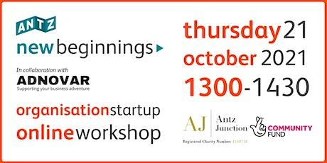 New Beginnings Organisation Startup Online Workshop (21 Oct 2021) tickets