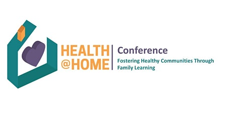 Conference: Fostering Healthy Communities Through Family Learning tickets