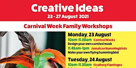 Creative Ideas: Carnival Week tickets
