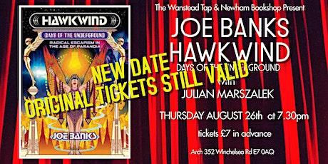 """Joe Banks  """"Hawkwind: Days of the Underground"""" tickets"""
