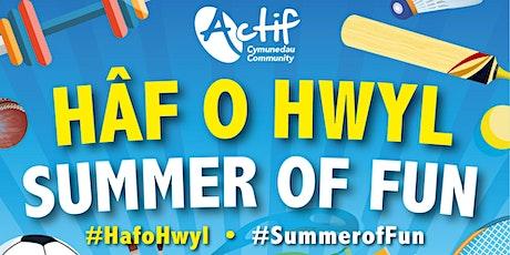 Haf o Hwyl - Summer of Fun (MChA Porth Tywyn/Burry Port MUGA) tickets