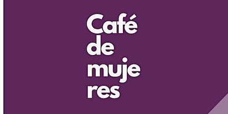 Café de Mujeres entradas