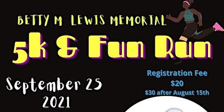Betty M. Lewis Memorial 5k & Fun Run tickets