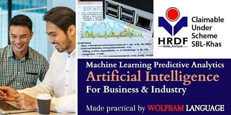 A.I. Machine Learning Made Simple  For Business & Industry (HRDF SBL Khas) biglietti