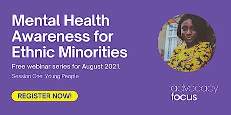 Mental Health Awareness for Ethnic Minorities - Young People tickets