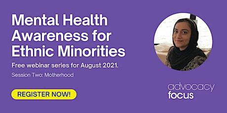 Mental Health Awareness for Ethnic Minorities - Motherhood tickets