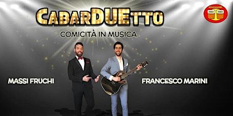CabarDUEtto - Comicità in musica biglietti