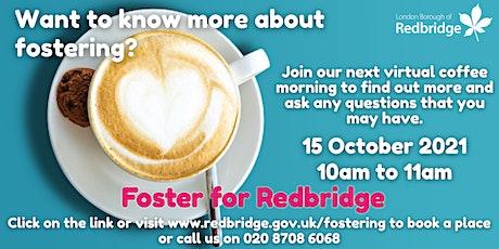 Foster for Redbridge Coffee Morning, 15.10.21, 10-11am tickets