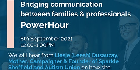 IHSCM POWER HOUR: Bridging communication between families and professionals tickets