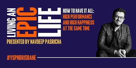 Living an Epic Life: High performance and high happiness at the same time tickets