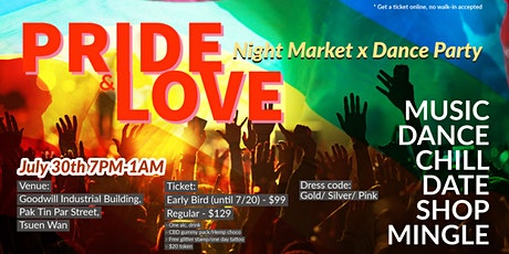 Pride & Love Night Marketplace x Dance Party tickets