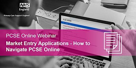 Market Entry Applications - How to Navigate PCSE Online Webinar biglietti