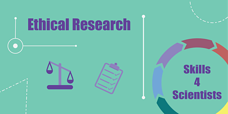 Skills4Scientists - Ethical Research tickets