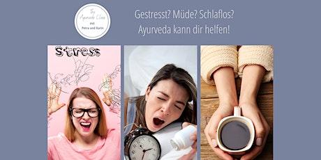 The Ayurveda Class - weniger Stress | besserer Schlaf Tickets