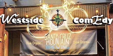 Westside Comedy Nights: Comedy Showcase at Santa Cruz Mountain Brewing tickets