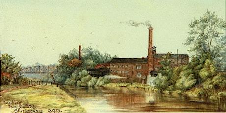 Shrewsbury's industrial history tickets