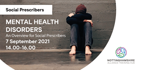 Mental Health Disorders - an overview for social prescribers tickets