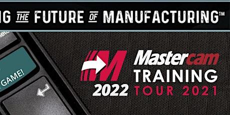 Axsys Mastercam 2022 Rollout Seminar: Cadillac tickets