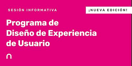 Sesión Informativa en remoto - Programa de Diseño de Experiencia de Usuario entradas