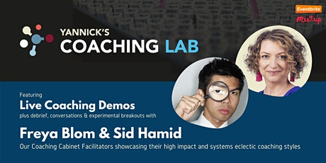 Yannick's Coaching Lab (demo, discussion, practice): Freya Blom & Sid Hamid tickets
