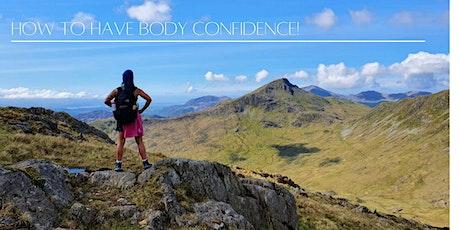 Body Confidence tickets