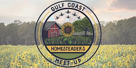 Gulf Coast Homesteaders Meet-Up tickets