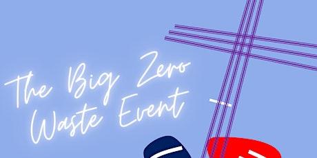 `The Big Zero Waste Event tickets