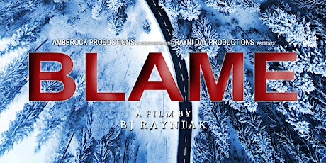 """Red Carpet World Premiere of """"Blame"""" tickets"""