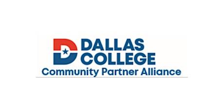 Dallas College Community Partner Alliance Meeting tickets