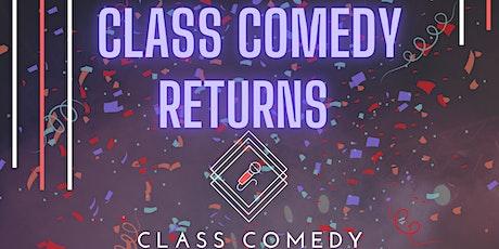 Class Comedy Returns! tickets