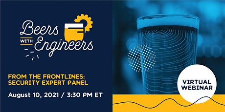 Beers w/ Engineers - From the Frontlines with Security Experts tickets