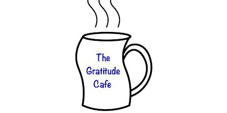 The Gratitude Café tickets