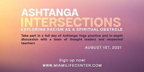 Ashtanga Intersections: Exploring Racism as a Spiritual Obstacle tickets