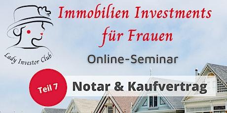 Teil 7 von 12 Immobilien Investments für Frauen: Notar & Kaufvertrag Tickets
