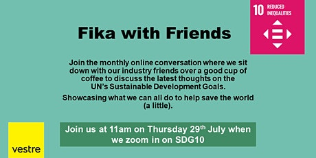 Fika with Friends from Vestre - SDG 10 - Reduced Inequalities tickets
