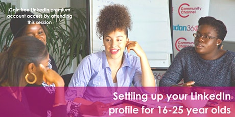 Getting started and using LinkedIn for young people aged 16-25 tickets