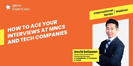 GEC International - How to Ace your Interviews at MNCs and Tech Companies tickets