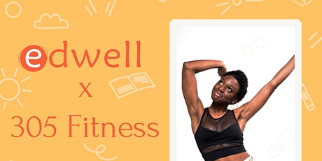 edwell x 305 Fitness: Discovering Dance tickets