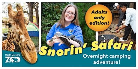 ADULT Snorin' Safari tickets
