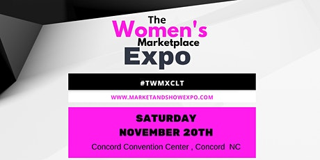 The Women's Marketplace Expo - Charlotte tickets