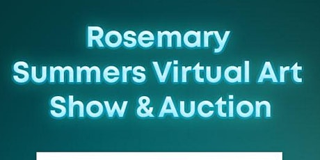 DiaGurl Presents: Rosemary Summers Virtual Art Showcase & Auction tickets