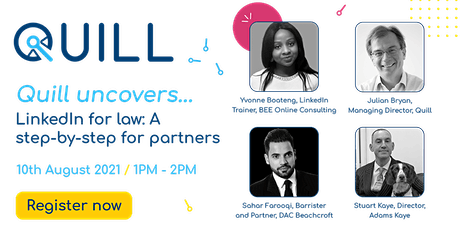 QUILL UNCOVERS...LinkedIn for law: A step-by-step guide for partners tickets