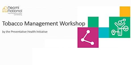 Tobacco Management Workshop #4 (afternoon session) tickets