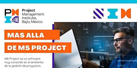 Más allá de MS Project boletos