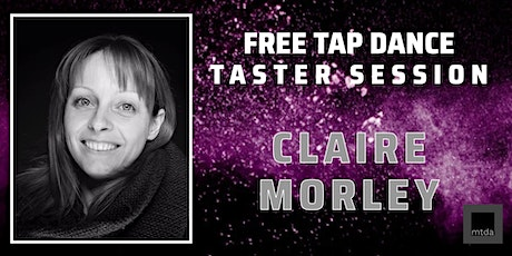 mtda Beginners Tap Dance Taster (2!) with Claire Morley tickets