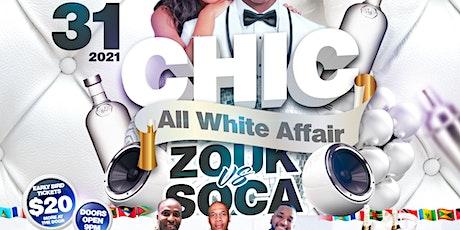CHIC' ZOUK vs. SOCA ALL WHITE AFFAIR tickets