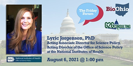 Friday Forum with Dr. Lyric Jorgenson Deputy Director of Science Policy NIH tickets