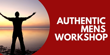 The Authentic Men's Workshop - Session 1 Tickets